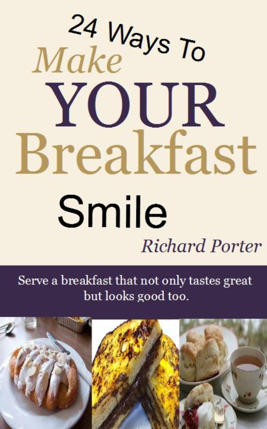 24 Ways to Make Your Breakfast Smile