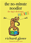 No-Minute Noodler: Dag's Dictionary For Kids: