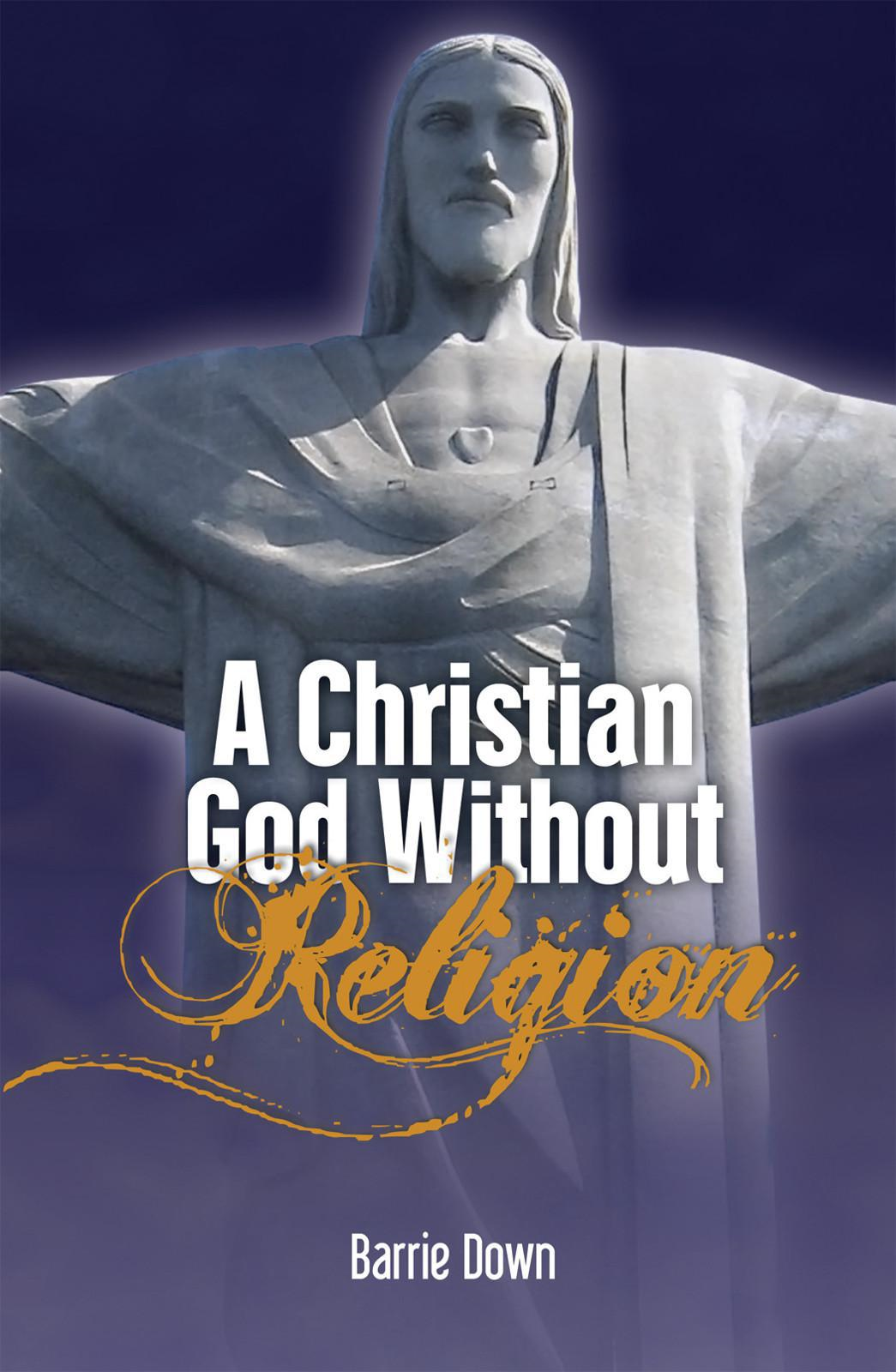 A Christian God Without Religion