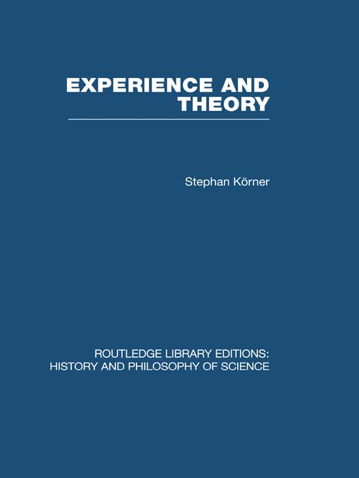 Experience and Theory An Essay in the Philosophy of Science