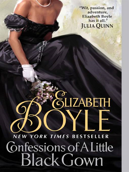 Confessions of a Little Black Gown By: Elizabeth Boyle
