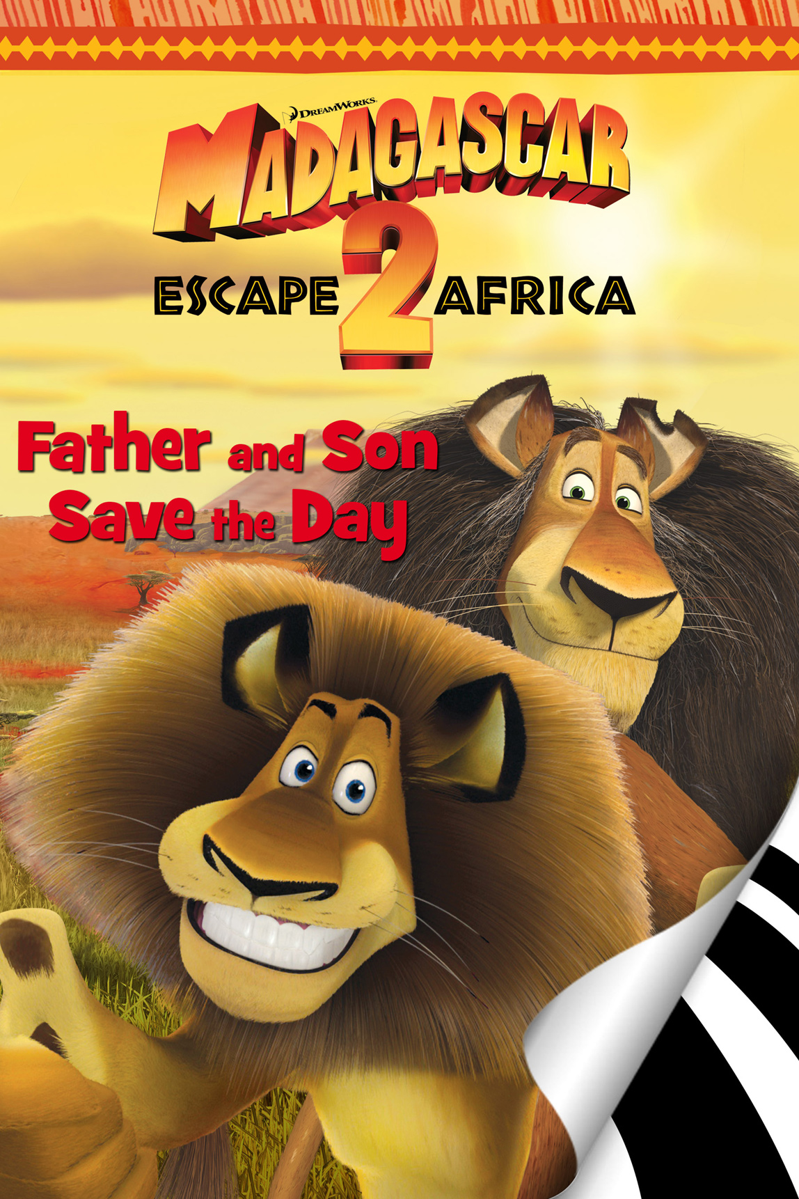 Madagascar: Escape 2 Africa: Father & Son Save the Day By: Gail Herman