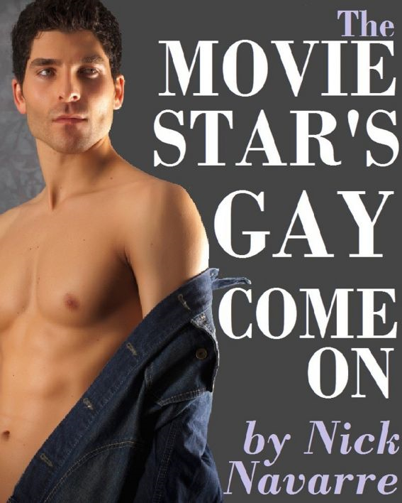 The Movie Star's Gay Come-On