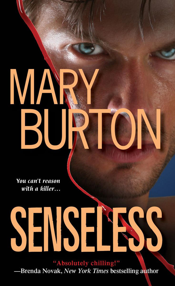 Senseless By: Mary Burton