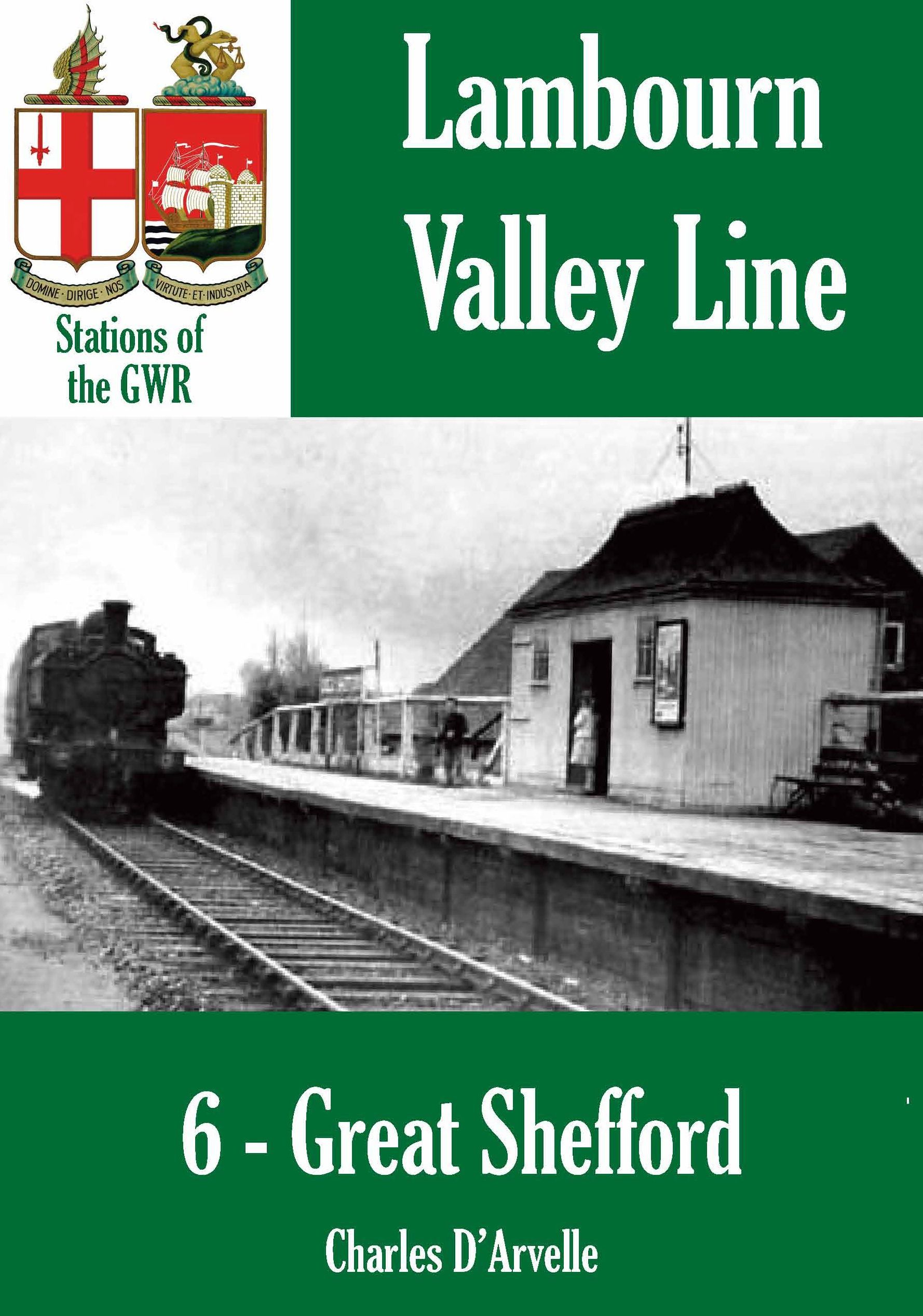 Great Shefford: Stations of the Great Western Railway GWR