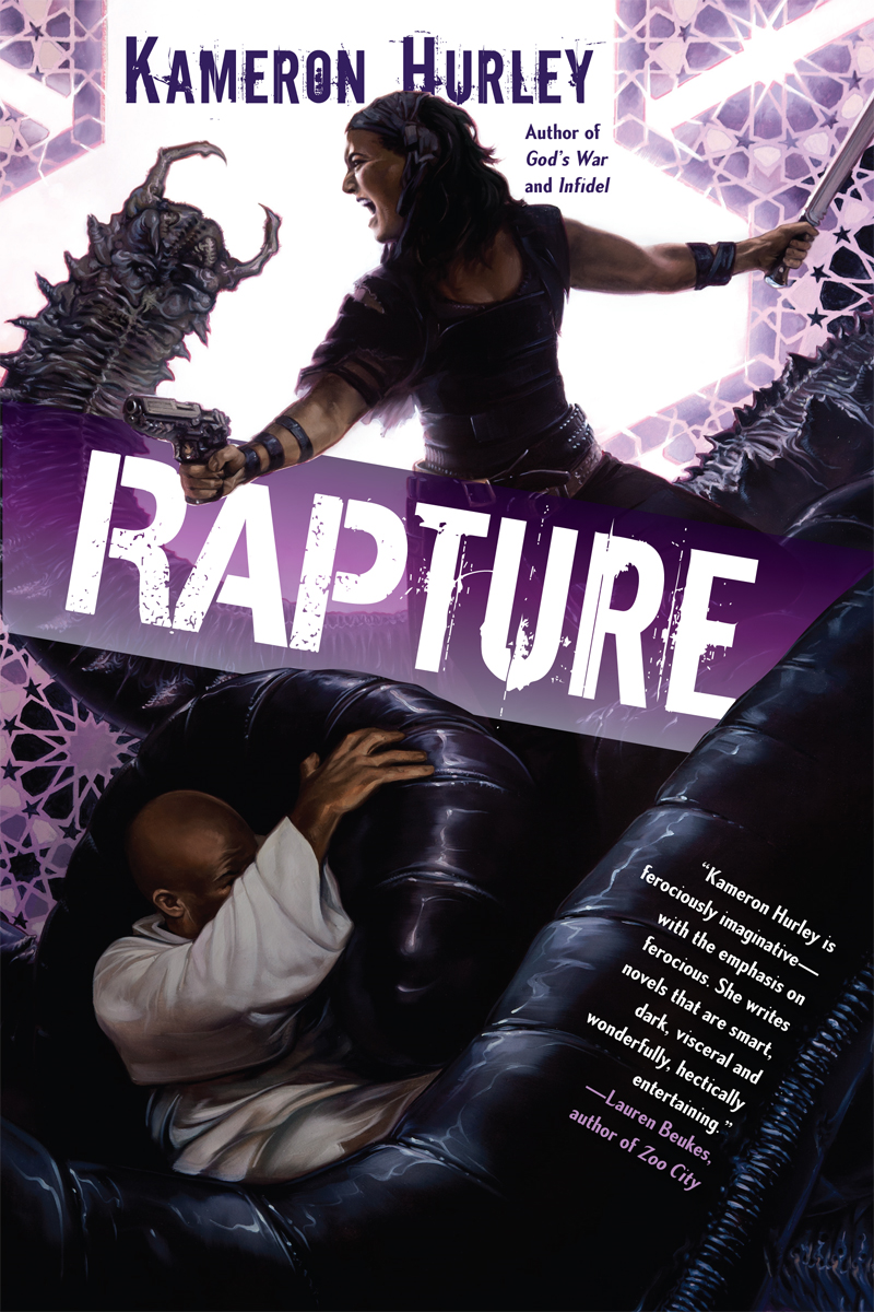 Rapture: Book Three of the Bel Dame Apocrypha By: Kameron Hurley