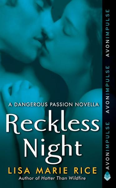 Reckless Night By: Lisa Marie Rice