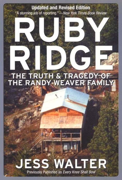 Ruby Ridge By: Jess Walter