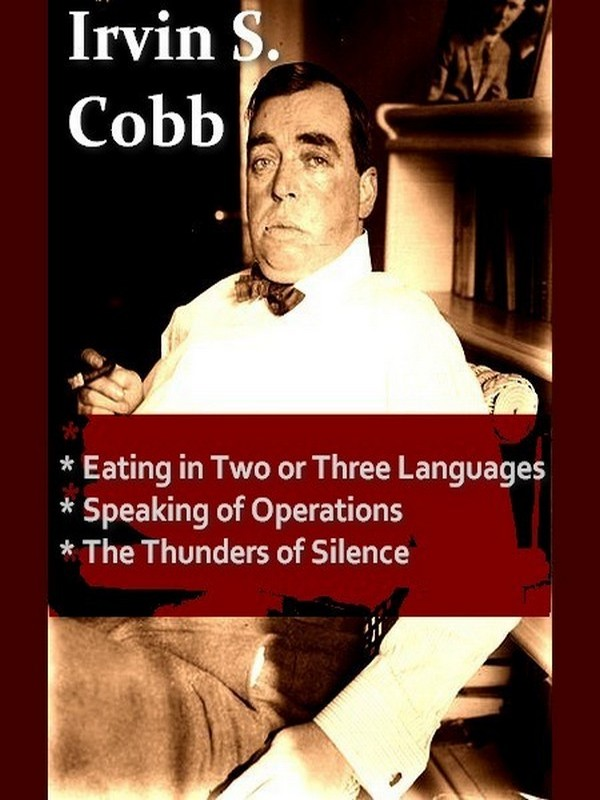 Three IRVIN S. COBB Classics, Volume 3