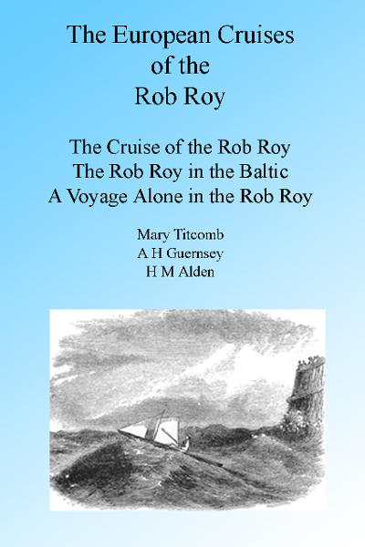 The European Cruises of the Rob Roy