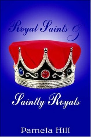 Royal Saints & Saintly Royals