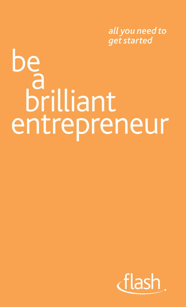 Be a Brilliant Entrepreneur By: Alex McMillan