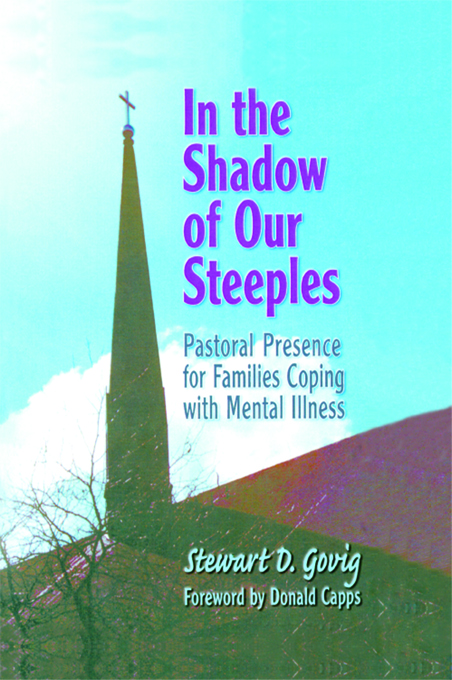 In the Shadow of Our Steeples By: Stewart D. Govig *Deceased*