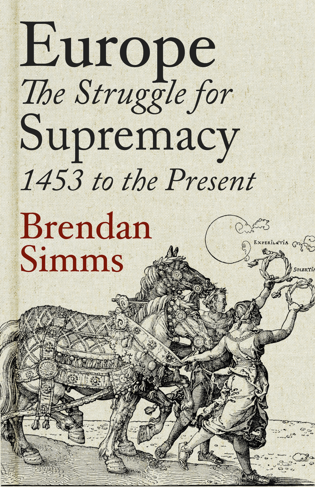 Europe The Struggle for Supremacy,  1453 to the Present