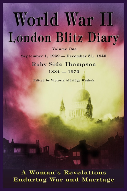 World War II London Blitz Diary Volume 1