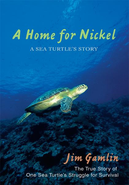 A Home for Nickel By: Jim Gamlin