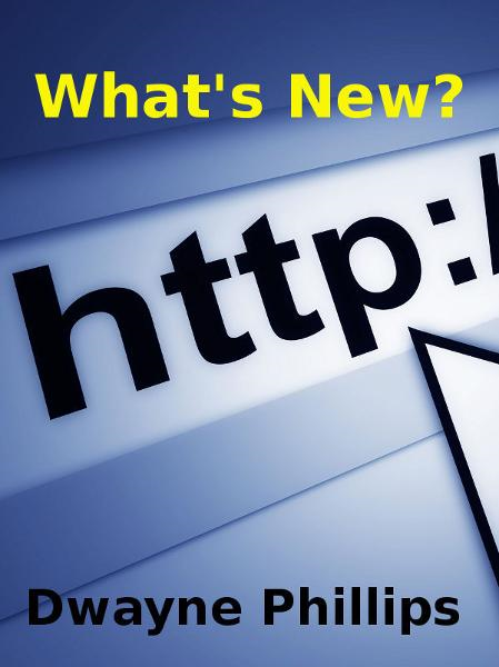 What's New? By: Dwayne Phillips