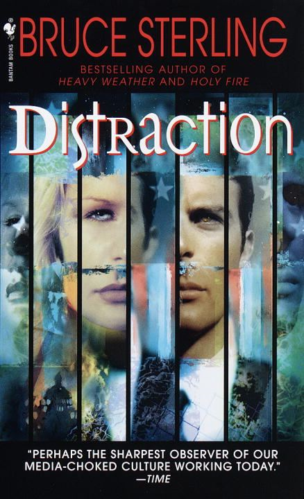 Distraction By: Bruce Sterling