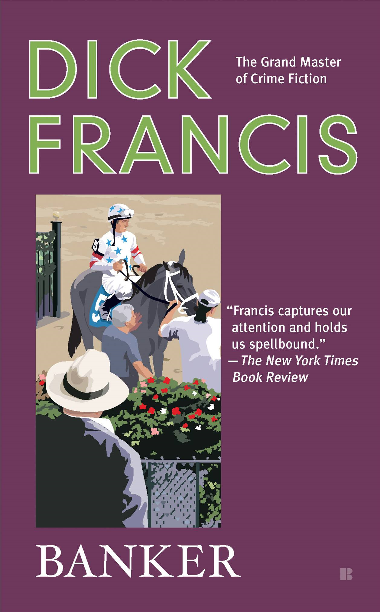 Banker By: Dick Francis