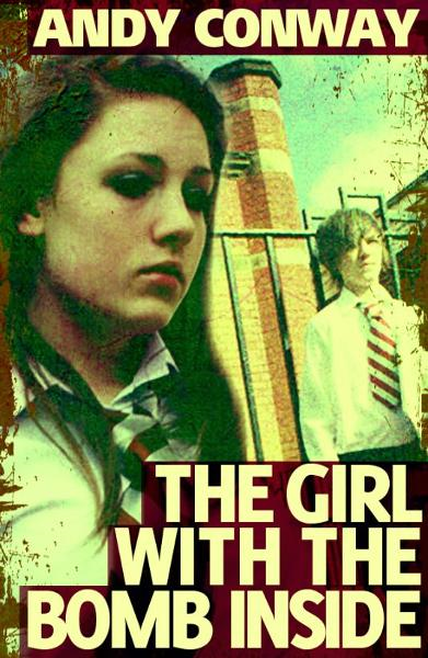 The Girl with the Bomb Inside (A Novelette)