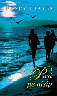 Pași pe nisip (Romanian edition) By: Nancy Thayer