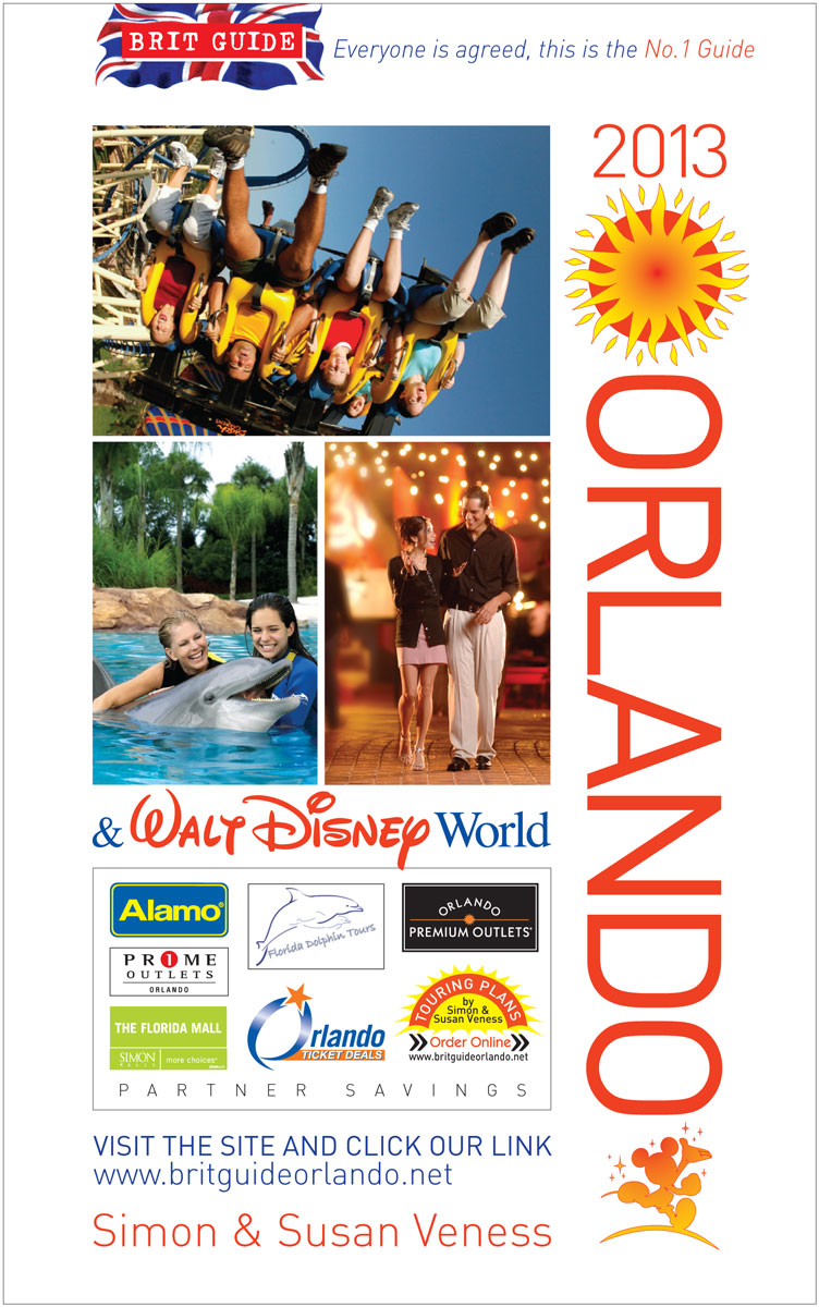 Brit Guide to Orlando 2013 By: Veness Simon and Susan