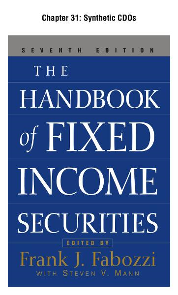The Handbook of Fixed Income Securities, Chapter 31 - Synthetic CDOs