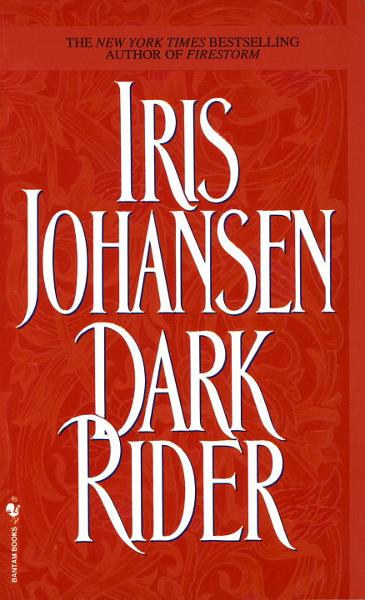 Dark Rider By: Iris Johansen