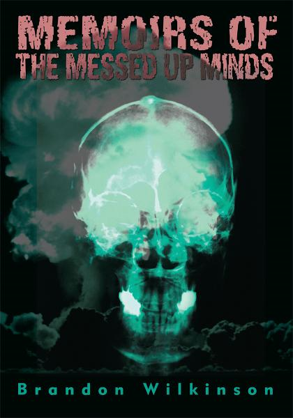 Memoirs of the Messed Up Minds
