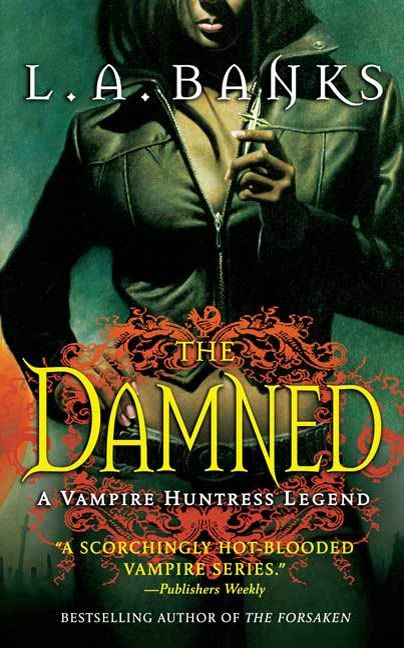 The Damned By: L. A. Banks