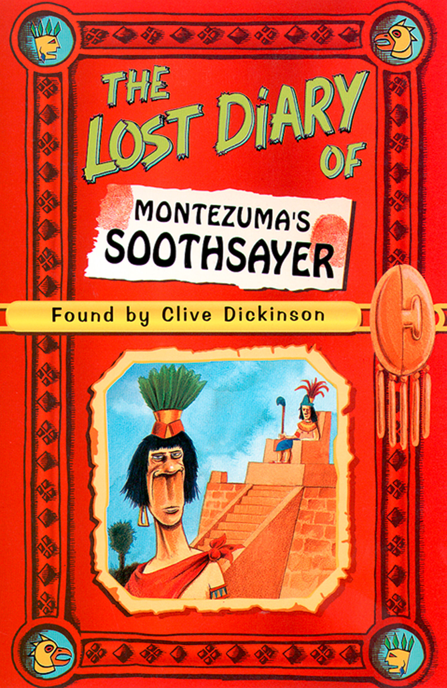 The Lost Diary of Montezuma?s Soothsayer