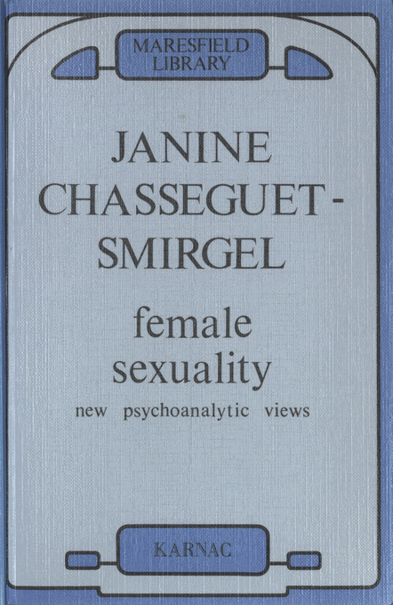 Female Sexuality: New Psychoanalytic Views