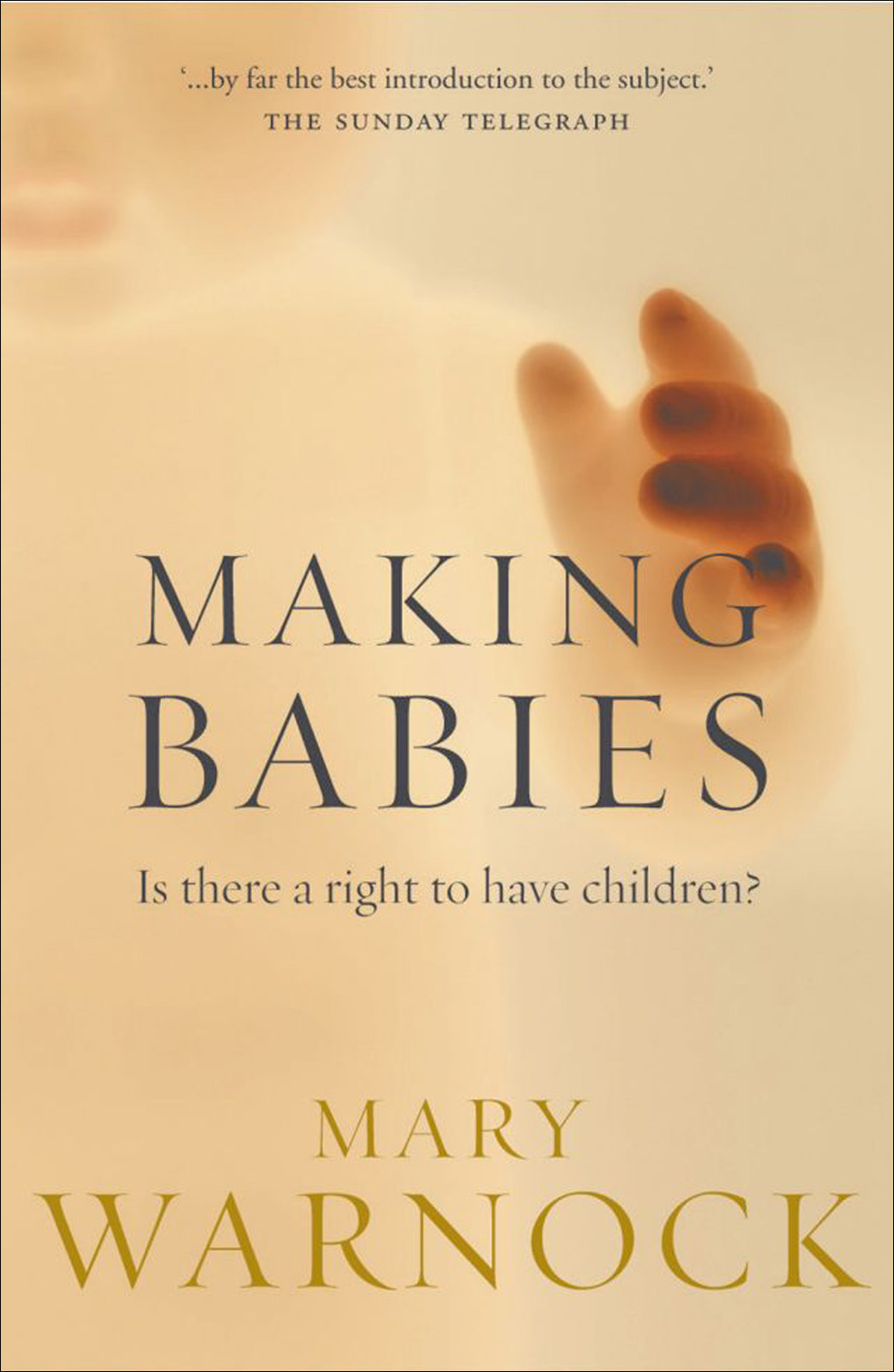 Making Babies:Is There a Right to Have Children?