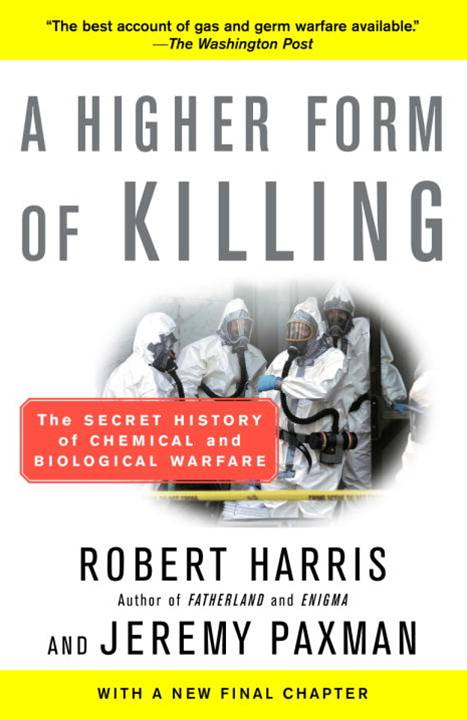 A Higher Form of Killing By: Jeremy Paxman,Robert Harris
