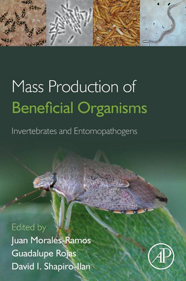 Mass Production of Beneficial Organisms Invertebrates and Entomopathogens