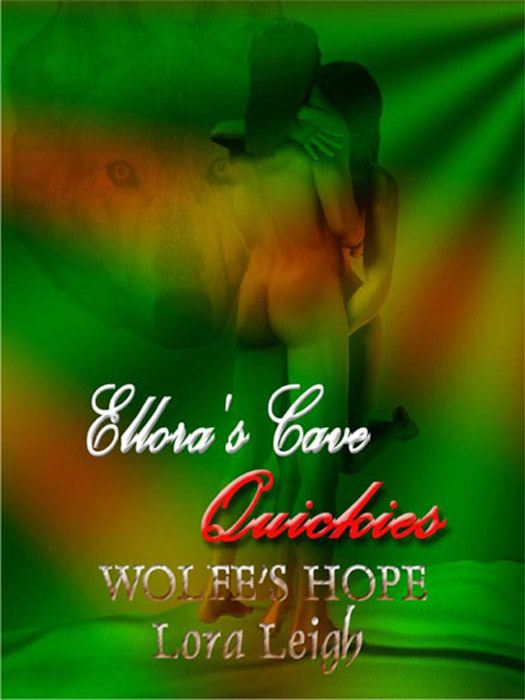 Wolfe's Hope (Wolf Breeds, Book One) By: Lora Leigh