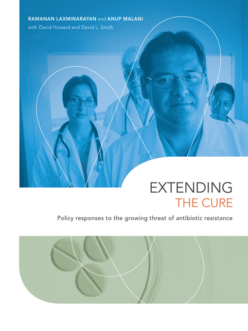 Extending the Cure Policy Responses to the Growing Threat of Antibiotic Resistance