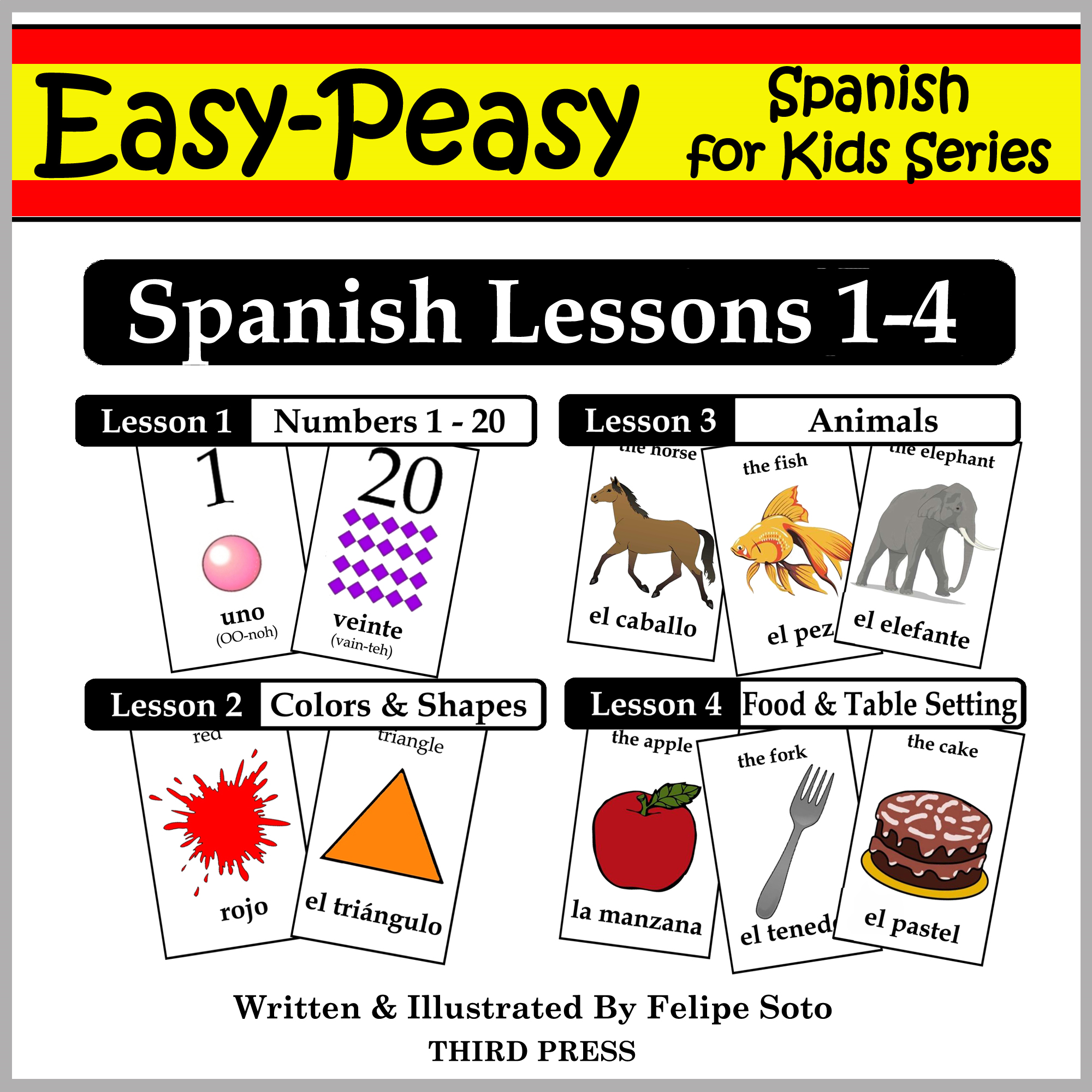 Spanish Lessons 1-4: Numbers, Colors/Shapes, Animals & Food