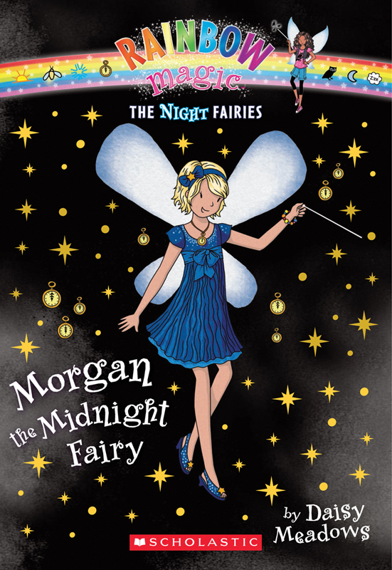 Night Fairies #4: Morgan the Midnight Fairy