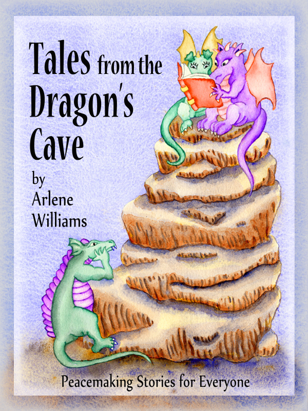 Tales from the Dragon's Cave By: Arlene L. Williams