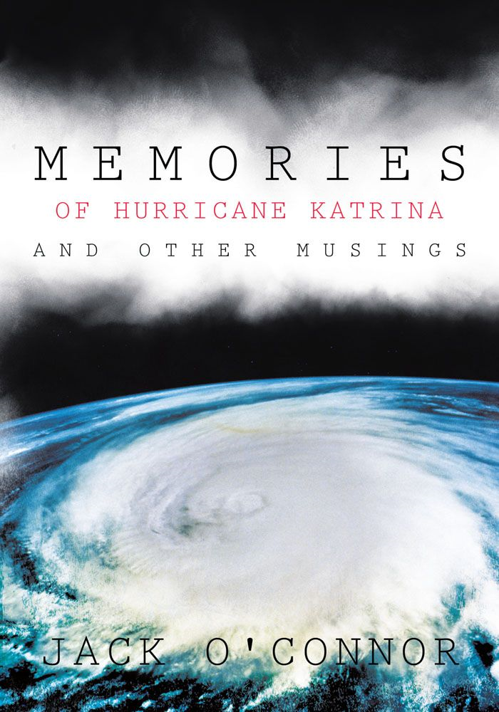 Memories of Hurricane Katrina and Other Musings