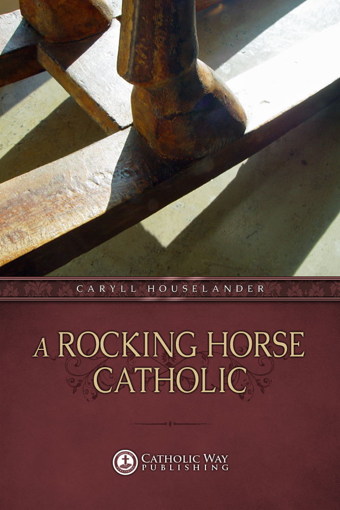 A Rocking Horse Catholic