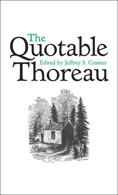 The Quotable Thoreau By: