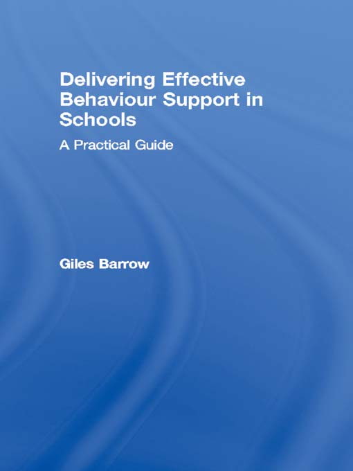Delivering Effective Behaviour Support in Schools