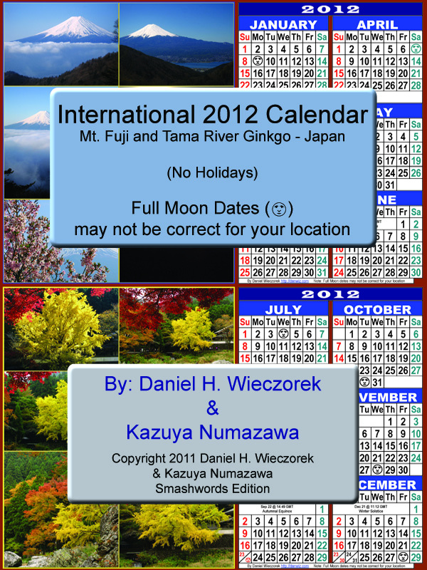 2012 International Calendar: Mt. Fuji and Tama River Ginkgo - Japan