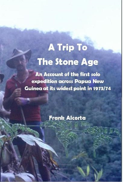 A Trip To The Stone Age By: Frank Alcorta