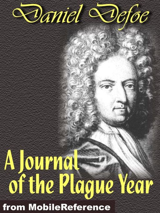 A Journal Of The Plague Year  (Mobi Classics)