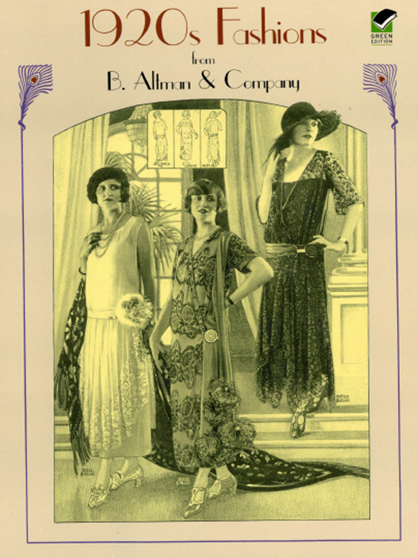 1920s Fashions from B. Altman & Company By: Altman & Co.