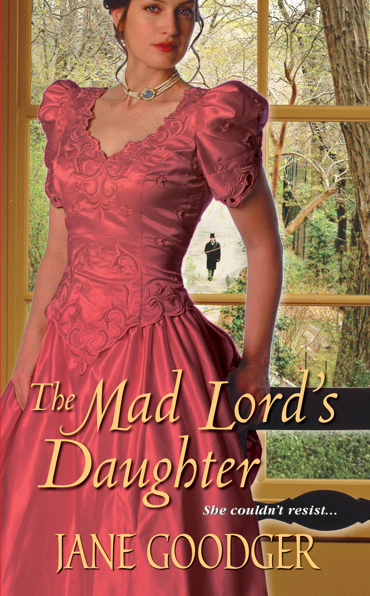 The Mad Lord's Daughter By: Jane Goodger