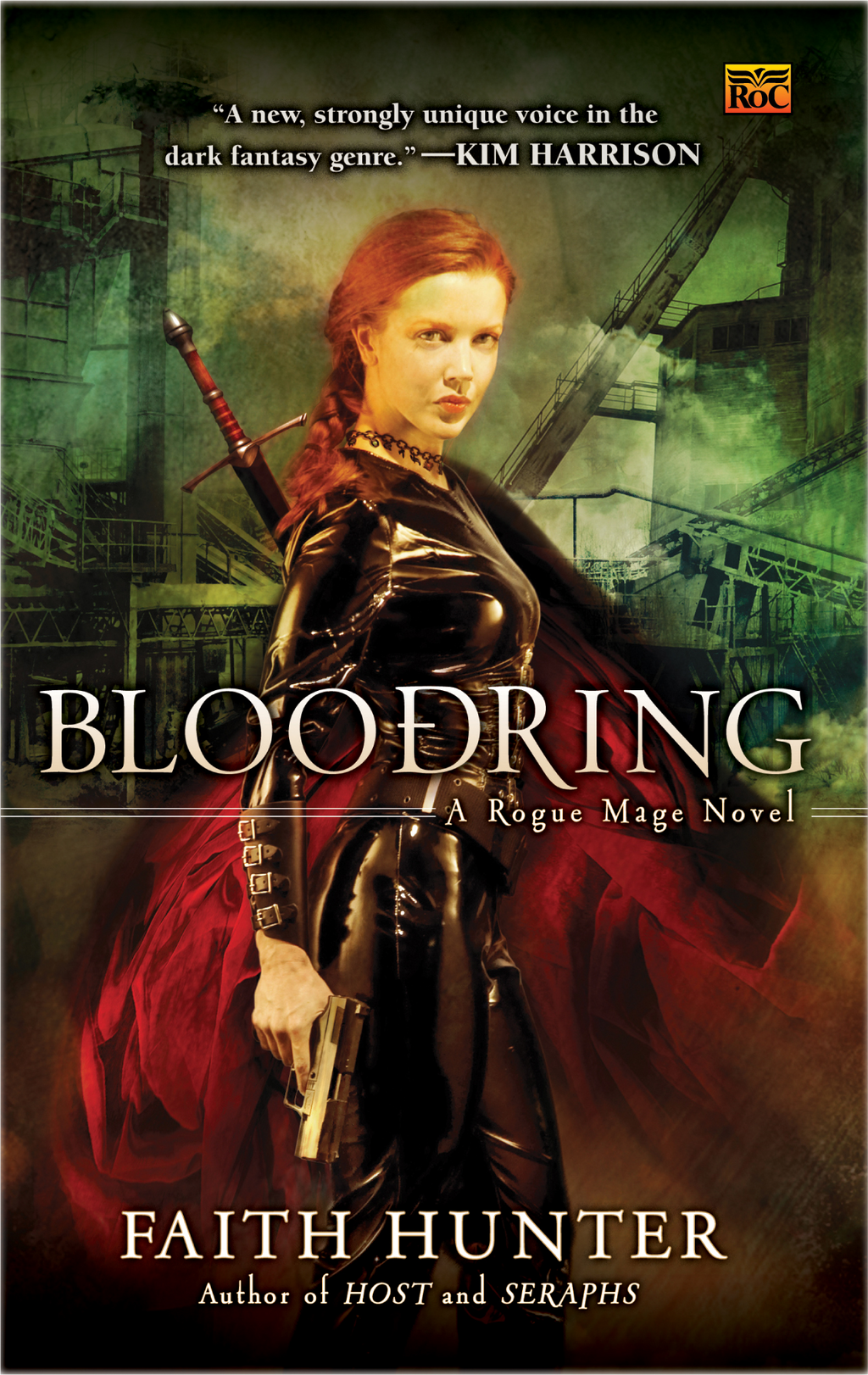 Bloodring: A Rogue Mage Novel By: Faith Hunter
